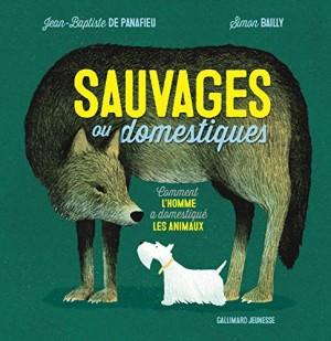 """Afficher """"Sauvages ou domestiques"""""""