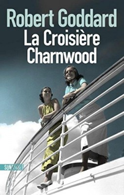 vignette de 'La croisière Charnwood (Robert Goddard)'