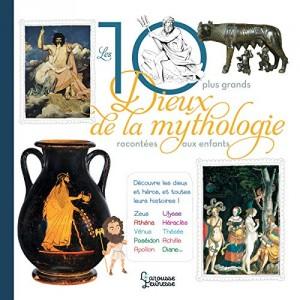 """Afficher """"Les 10 plus grands dieux de la mythologie racontés aux enfants"""""""