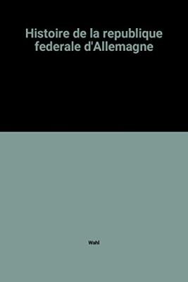 """Afficher """"Histoire de la République fédérale d'Allemagne"""""""