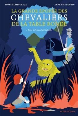 """Afficher """"La grande épopée des chevaliers de la Table ronde n° 3 Perceval et Galaad"""""""