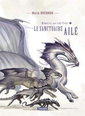 """Afficher """"Mémoires, par lady Trent n° 5Le sanctuaire ailé"""""""