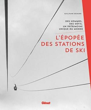 """Afficher """"L'épopée des stations de ski"""""""