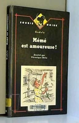 """Afficher """"Mémé est amoureuse !"""""""
