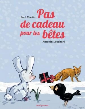 """Afficher """"Pas de cadeau pour les bêtes"""""""