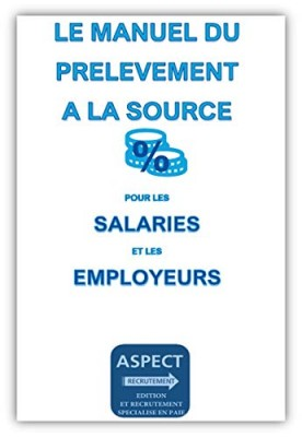 """Afficher """"Le manuel du prélèvement à la source pour les salariés et les employeurs"""""""