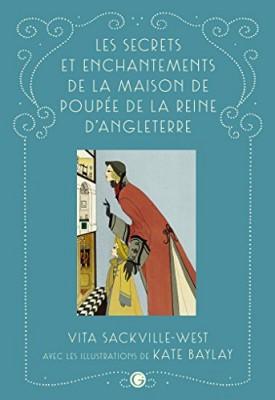 """Afficher """"Les secrets et enchantements de la maison de poupée de la reine d'Angleterre"""""""