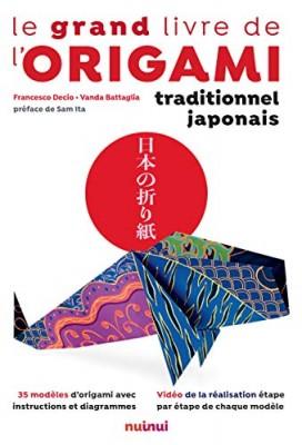 """Afficher """"Le grand livre de l'origami traditionnel japonais"""""""