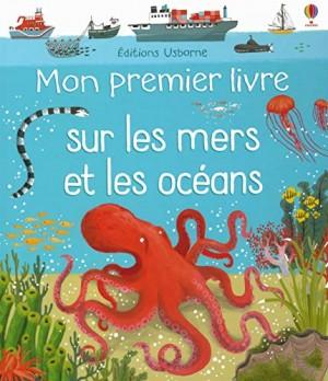 """Afficher """"Mon premier livre sur les mers et les océans"""""""