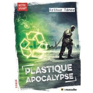 "Afficher ""Plastique apocalypse"""