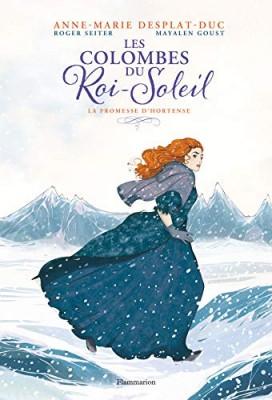 """Afficher """"Les colombes du Roi-Soleil n° 4 La promesse d'Hortense"""""""