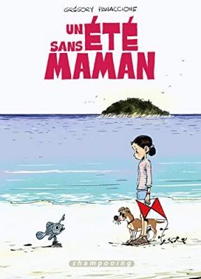 vignette de 'Un été sans maman (Grégory Panaccione)'