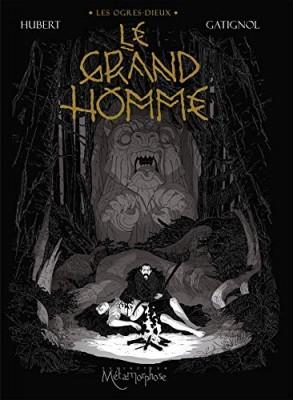 "Afficher ""Les ogres-dieux n° 3 Le grand homme"""