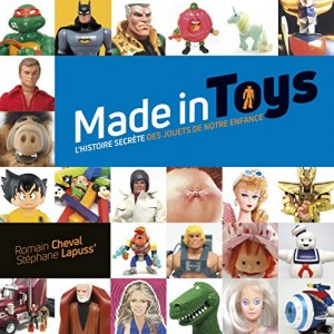 vignette de 'Made in toys (Romain Cheval)'