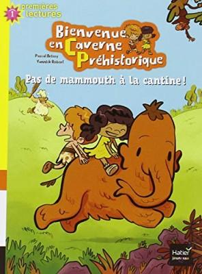 """Afficher """"Bienvenue en Caverne Préhistorique n° 02 Pas de mammouth à la cantine !"""""""
