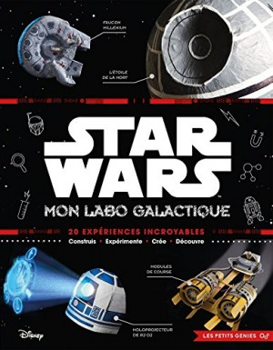 "Afficher ""STAR WARS - Mon labo galactique"""