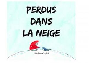 """Afficher """"Perdus dans la neige"""""""