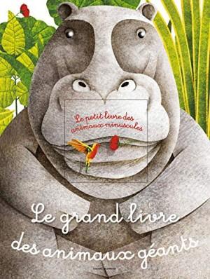 """Afficher """"Le grand livre des animaux géants"""""""