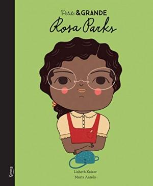 vignette de 'Petite & Grande : Rosa Parks (Lisbeth Kaiser)'