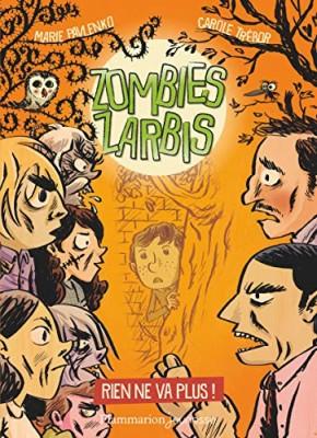 "Afficher ""Zombies zarbis n° 02 Rien ne va plus !"""