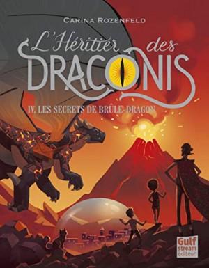 """Afficher """"Héritier des Draconis (L') n° 4 Secrets de brûle-dragon (Les)"""""""