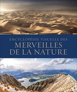 vignette de 'Encyclopédie visuelle des merveilles de la nature (Laurence Le Charpentier)'