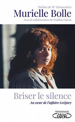 vignette de 'Briser le silence (Murielle Bolle)'