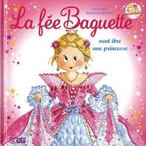 """Afficher """"La fée Baguette n° 3 La fée Baguette veut être une princesse"""""""