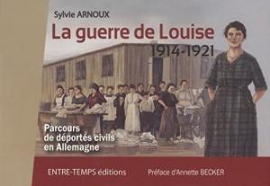 """Afficher """"La guerre de Louise, 1914-1921"""""""