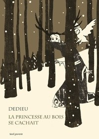 """Afficher """"La Princesse au bois se cachait"""""""