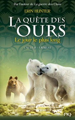 """Afficher """"Quête des ours, cycle 2 (La) n° 6 Jour-le-plus-long (Le)"""""""
