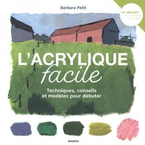 """Afficher """"L'acrylique facile"""""""