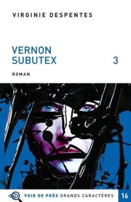 """Afficher """"Vernon Subutex n° 3 Vernon Subutex, tome 3"""""""