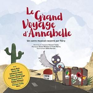 """Afficher """"Grand voyage d'Annabelle (Le), un conte musical"""""""