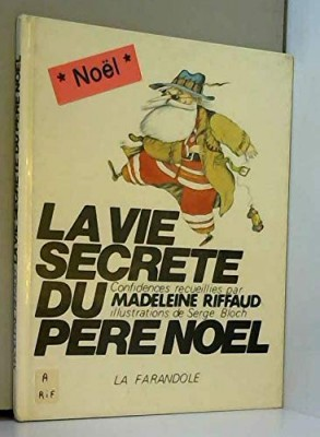 """Afficher """"La Vie secrète du père Noël"""""""