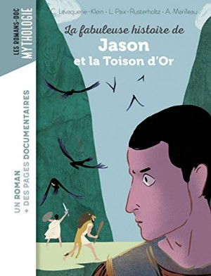 """Afficher """"La fabuleuse histoire de Jason et la Toison d'or"""""""