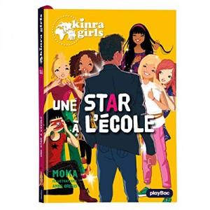 "Afficher ""Kinra girls n° 24 Une star à l'école"""
