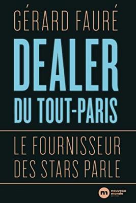 """Afficher """"Dealer du tout-Paris"""""""