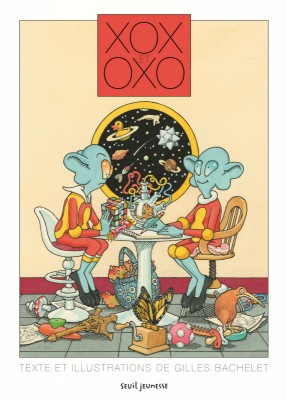 vignette de 'Xox et Oxo (Gilles Bachelet)'