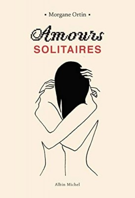 """Afficher """"Amours solitaires"""""""