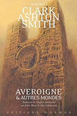 """Afficher """"Intégrale Clark Ashton Smith."""""""