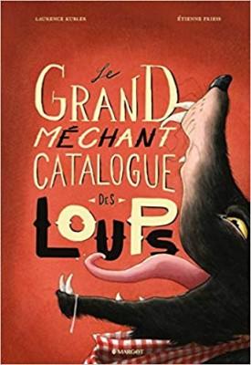 """Afficher """"Le grand méchant catalogue des loups"""""""