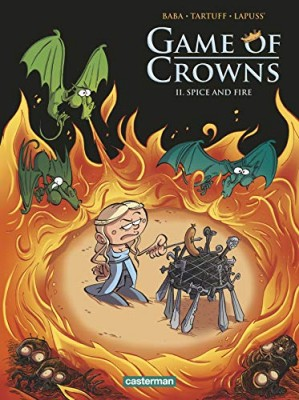 """Afficher """"Game of crowns n° 02 Spice and fire"""""""