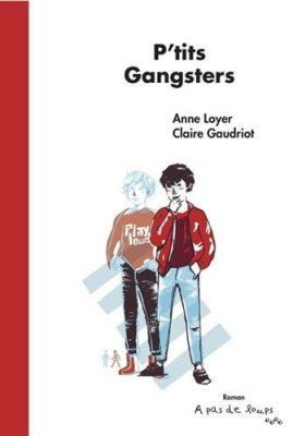"Afficher ""P'tits gangsters"""