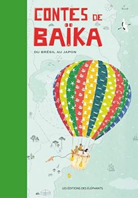 """Afficher """"Contes de Baïka : du Brésil au Japon"""""""