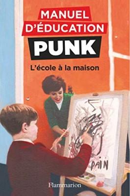 """Afficher """"Manuel d'éducation punk."""""""