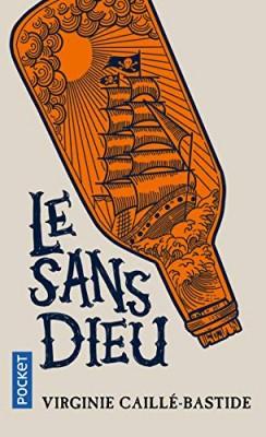 vignette de 'Le Sans Dieu (Virginie Caillé-Bastide)'