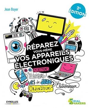 """Afficher """"Réparez vous-même vos appareils électroniques"""""""