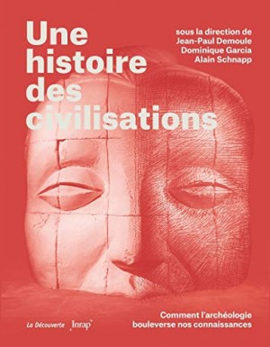 """Afficher """"Une histoire des civilisations"""""""