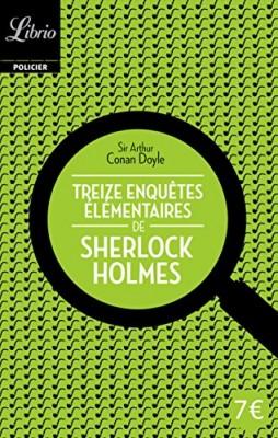 """Afficher """"Sherlock Holmes Treize enquêtes élémentaires de Sherlock Holmes"""""""
